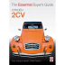 Book: Citroen 2CV Essential Buyers Guide Author: Mark Paxton